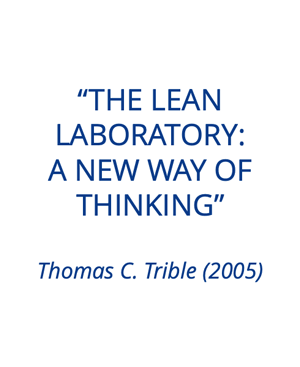 Thomas Trible: The Lean Laboratory: A new way of thinking (2005)